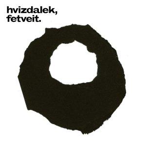 Agnes Hvizdalek, Harald Fetveit - Hvixdalek, Fetveit. (SATIMU 003)