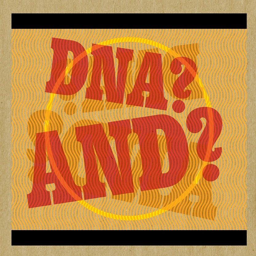 DNA? AND? - DNA? AND? (SATIMU 004)